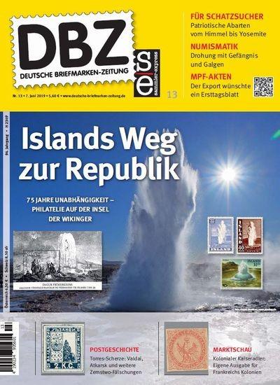 DBZ DEUTSCHE BRIEFMARKEN-ZEITUNG 13/2019