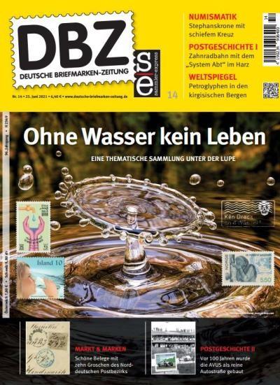 DBZ DEUTSCHE BRIEFMARKEN-ZEITUNG 14/2021